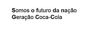 Trecho da música Geração Coca-Cola, do Legião Urbana. Com as letras iniciais, destacadas em negrito, foi possível criar : SoFdNgCc#